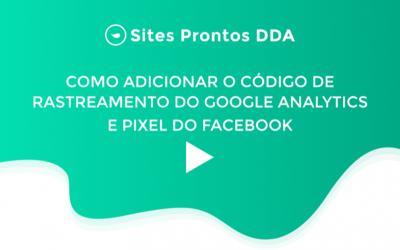 Como instalar o Google Analytics e Pixel do Facebook